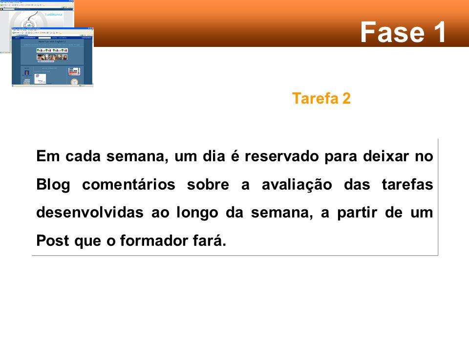 Fase 3 Tarefa 2 Cada formando deve comentar, pelo menos, 5 das intervenções dos colegas.