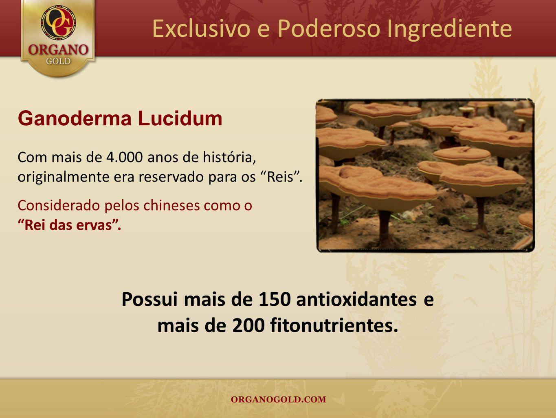 Ganoderma Lucidum Com mais de 4.000 anos de história, originalmente era reservado para os Reis. Considerado pelos chineses como o Rei das ervas. Exclu