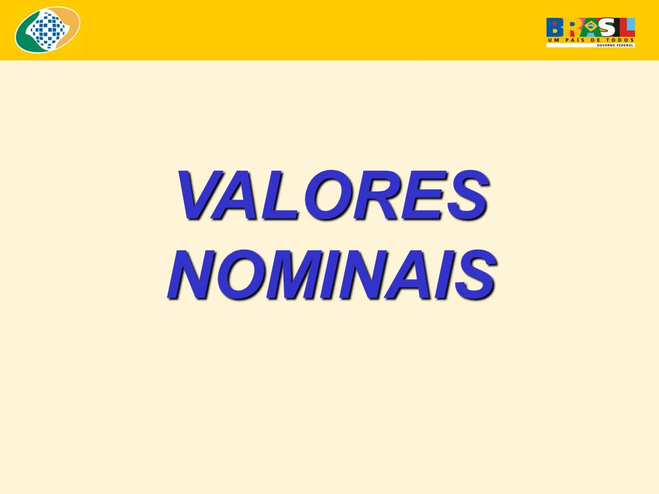 VALORES NOMINAIS