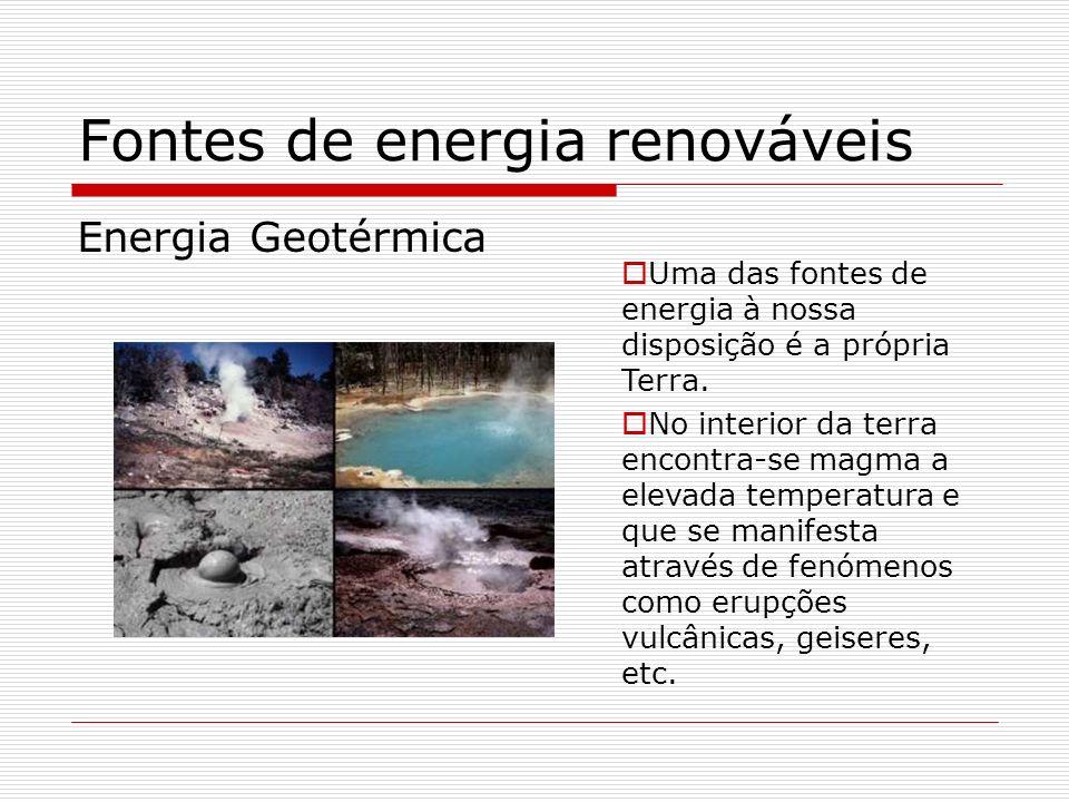 Fontes de energia renováveis Energia Hidroeléctrica Numa central hidroeléctrica, a energia do movimento da água em queda é transferida para as pás de uma turbina que fazem girar o gerador a que estão associadas, produzindo assim energia eléctrica