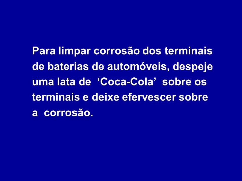 O ácido cítrico na Coca-Cola remove manchas na louça. Para remover pontos de ferrugem dos pára-choques cromados de automóveis, esfregue o pára-choques