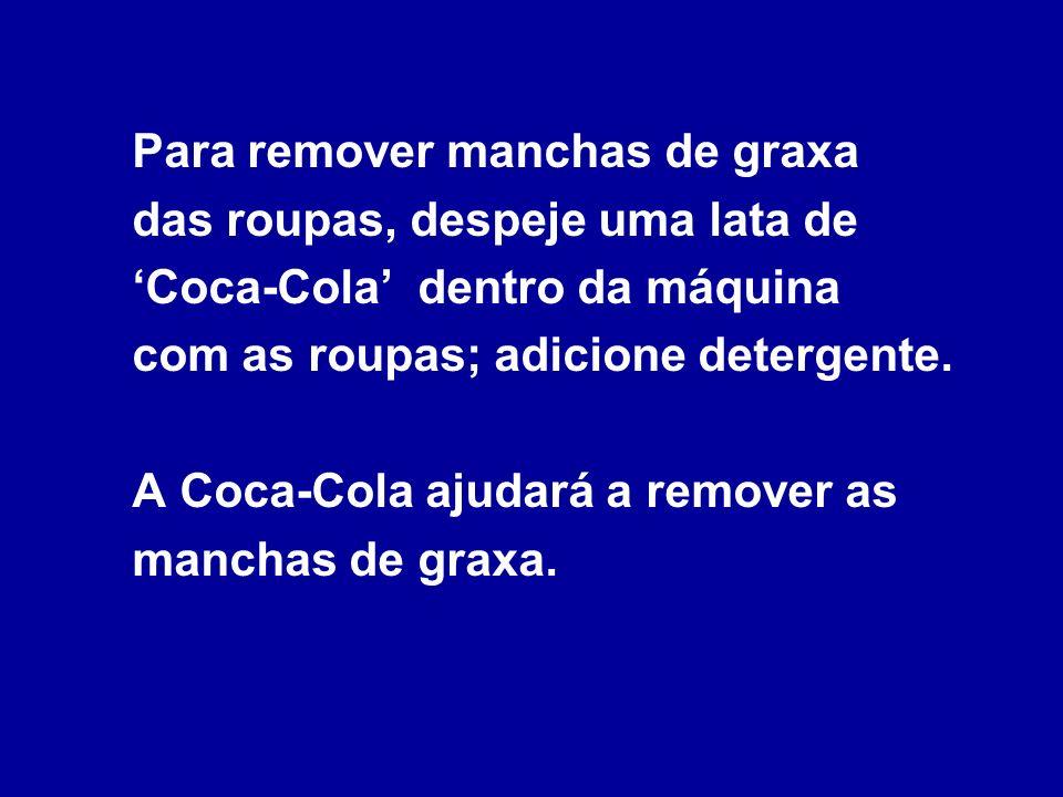Para soltar um parafuso emperrado por corrosão, aplique um pano encharcado com Coca-Cola sobre o parafuso enferrujado, por vários minutos.