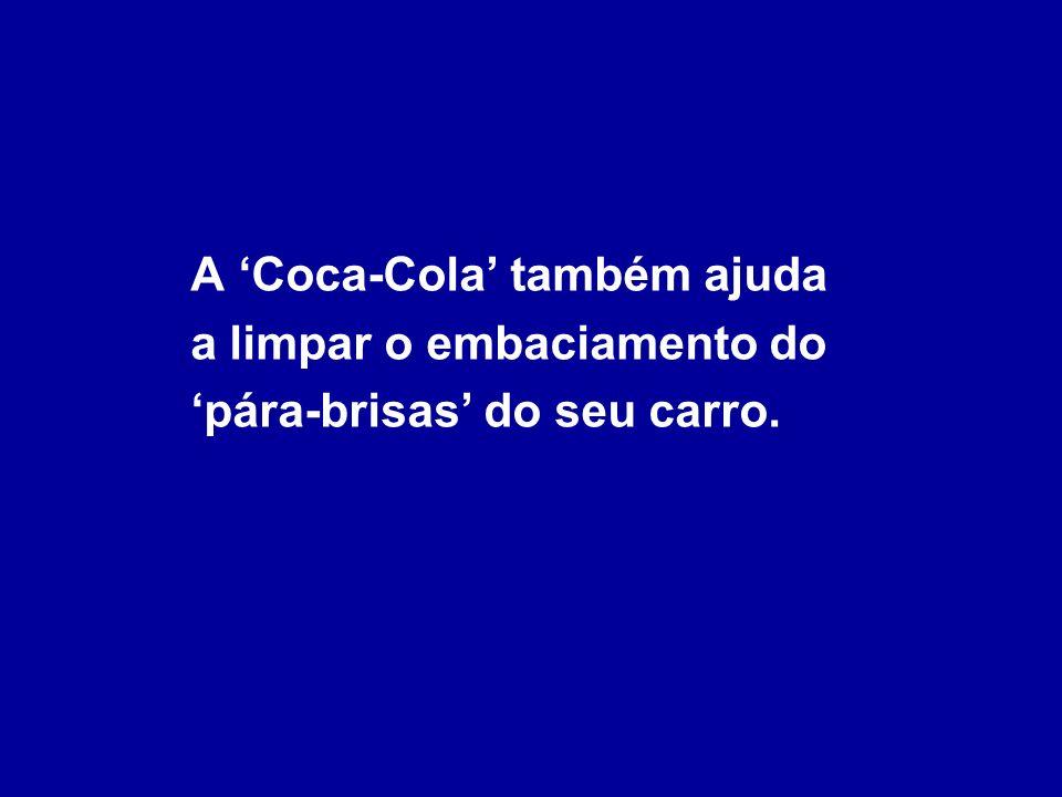 Para remover manchas de graxa das roupas, despeje uma lata de Coca-Cola dentro da máquina com as roupas; adicione detergente. A Coca-Cola ajudará a re