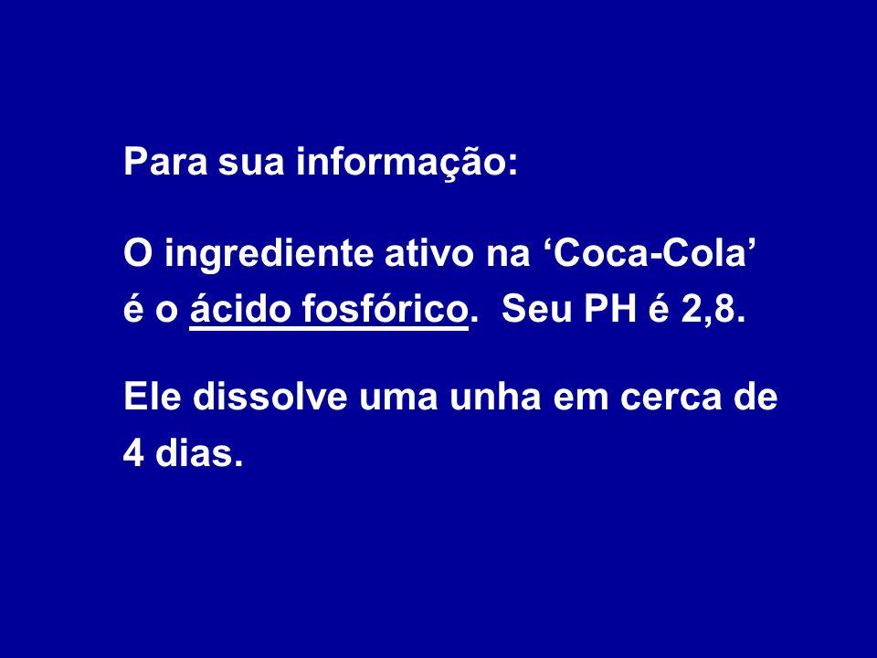 A Coca-Cola também ajuda a limpar o embaciamento do pára-brisas do seu carro.