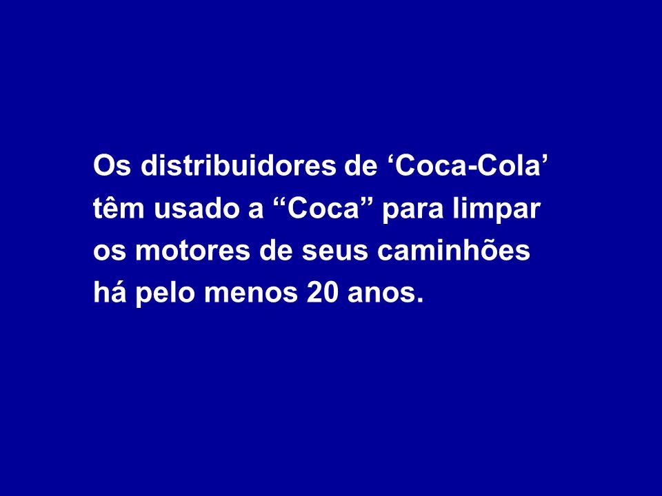 Para transportar o xarope de Coca-Cola, os caminhões comerciais são identificados com a placa de Material Perigoso, que é reservado para o transporte