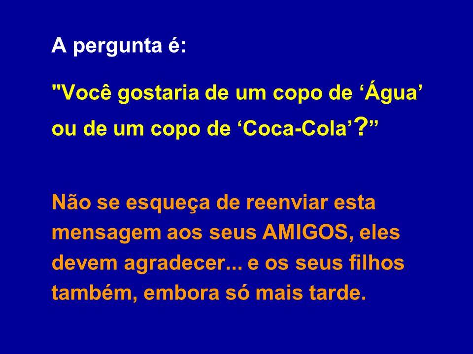 Mais um detalhe: A Coca Light tem sido considerada cada vez mais pelos médicos e pesquisadores, como bomba de efeito retardado, por causa da combinaçã