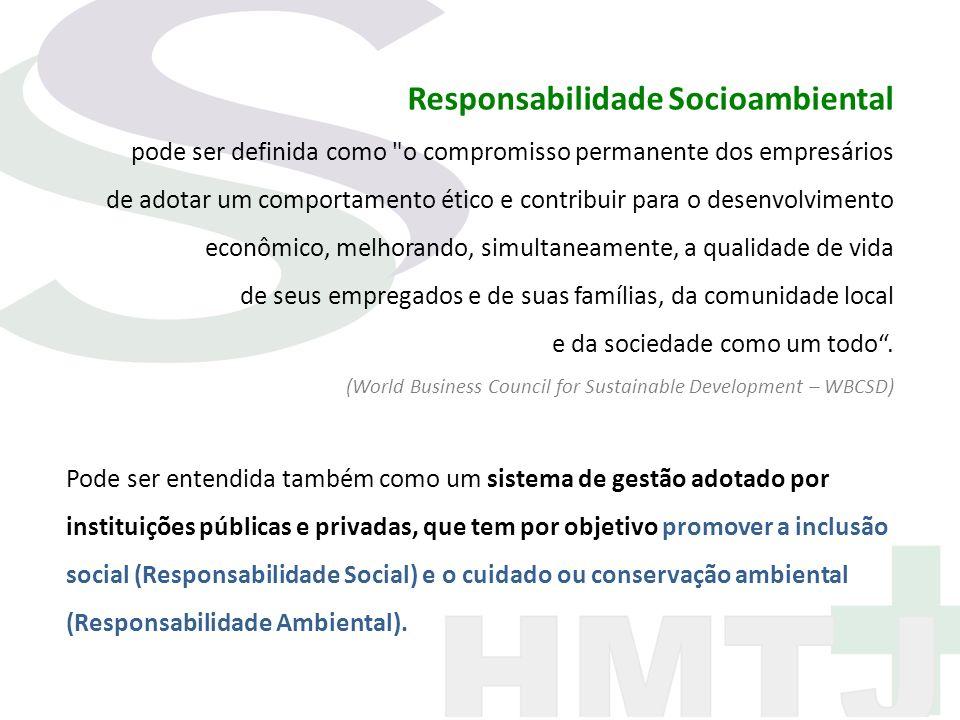 Responsabilidade Socioambiental pode ser definida como