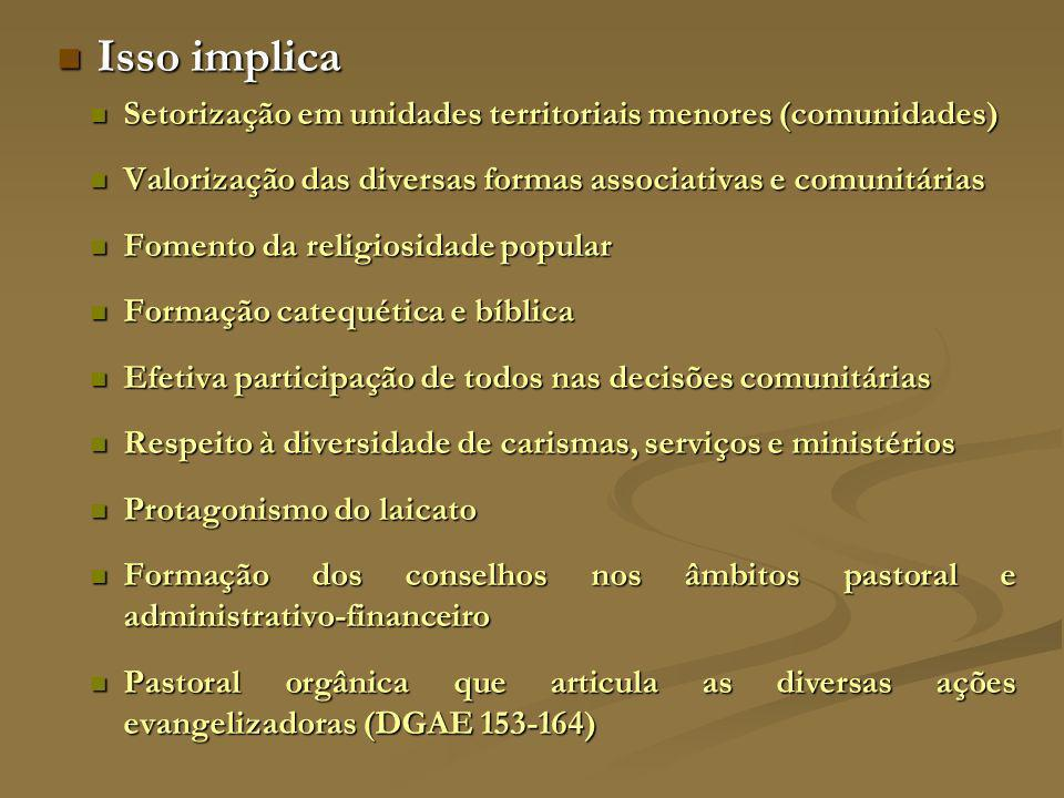 IGREJA COMPROMETIDA COM A SOCIEDADE EM ESTADO PERMANENTE DE MISSÃO A Igreja é o lugar onde os discípulos compartilham a mesma fé, esperança e amor a serviço da missão evangelizadora (DGAE 50) A Igreja é o lugar onde os discípulos compartilham a mesma fé, esperança e amor a serviço da missão evangelizadora (DGAE 50) Concretamente, é preciso: Concretamente, é preciso: Conversão pastoral, abandonando as ultrapassadas estruturas que já não favorecem a transmissão da fé (Dap, 365) Conversão pastoral, abandonando as ultrapassadas estruturas que já não favorecem a transmissão da fé (Dap, 365) Buscar os meios necessários que permitam que o anúncio de Cristo, chegue às pessoas, modele as comunidades e incida profundamente na sociedade e na cultura mediante o testemunho dos valores evangélicos (NMI 29; Dap 371) Buscar os meios necessários que permitam que o anúncio de Cristo, chegue às pessoas, modele as comunidades e incida profundamente na sociedade e na cultura mediante o testemunho dos valores evangélicos (NMI 29; Dap 371)