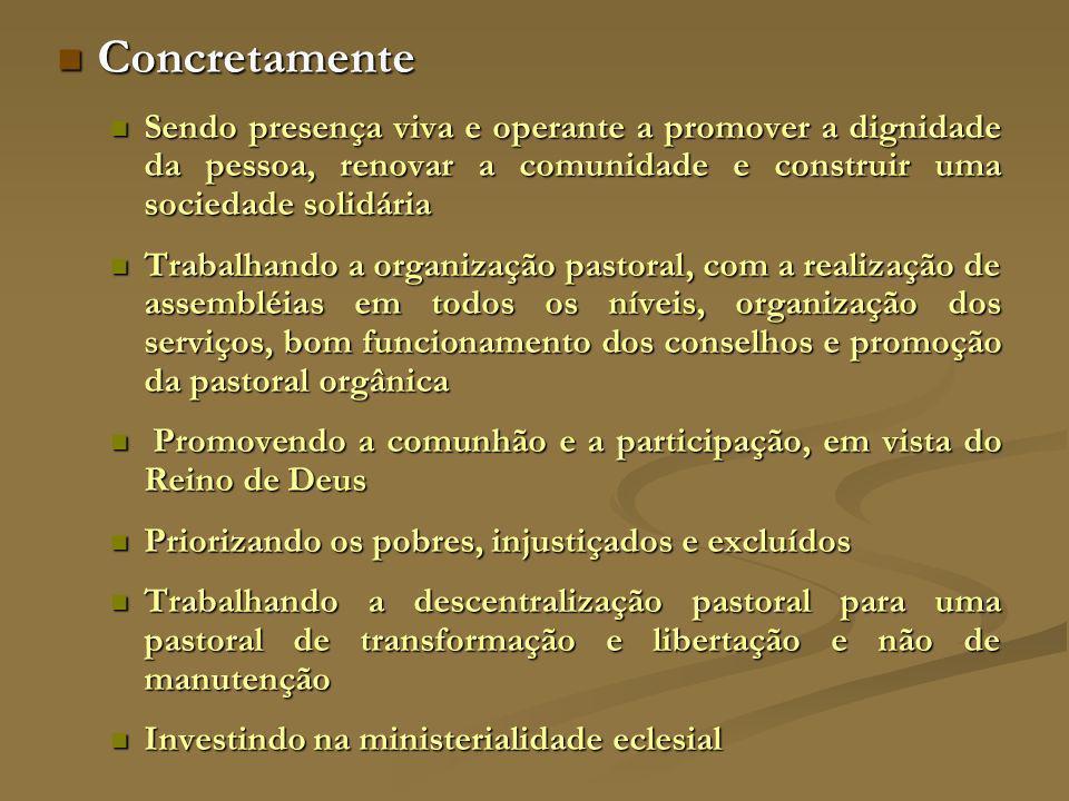 PROGRAMAS DE EVANGELIZAÇÃO Objetivo geral Objetivo geral Assumir à luz do discipulado e da missão, a descentralização pastoral e a renovação das estruturas paroquiais no compromisso com a vida e a construção do Reino de Deus, tendo como eixos a comunidade e a missão