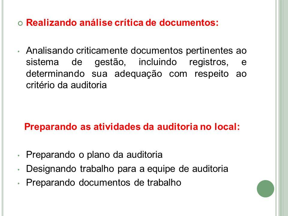 Realizando análise crítica de documentos: Analisando criticamente documentos pertinentes ao sistema de gestão, incluindo registros, e determinando sua