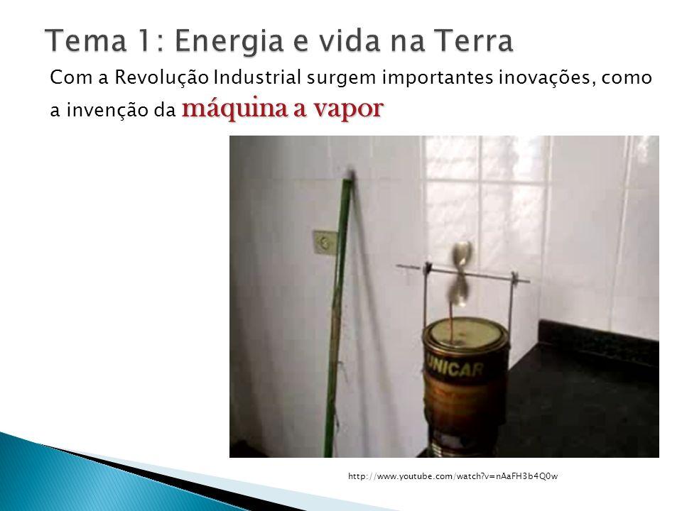 máquina a vapor Com a Revolução Industrial surgem importantes inovações, como a invenção da máquina a vapor http://www.youtube.com/watch?v=nAaFH3b4Q0w