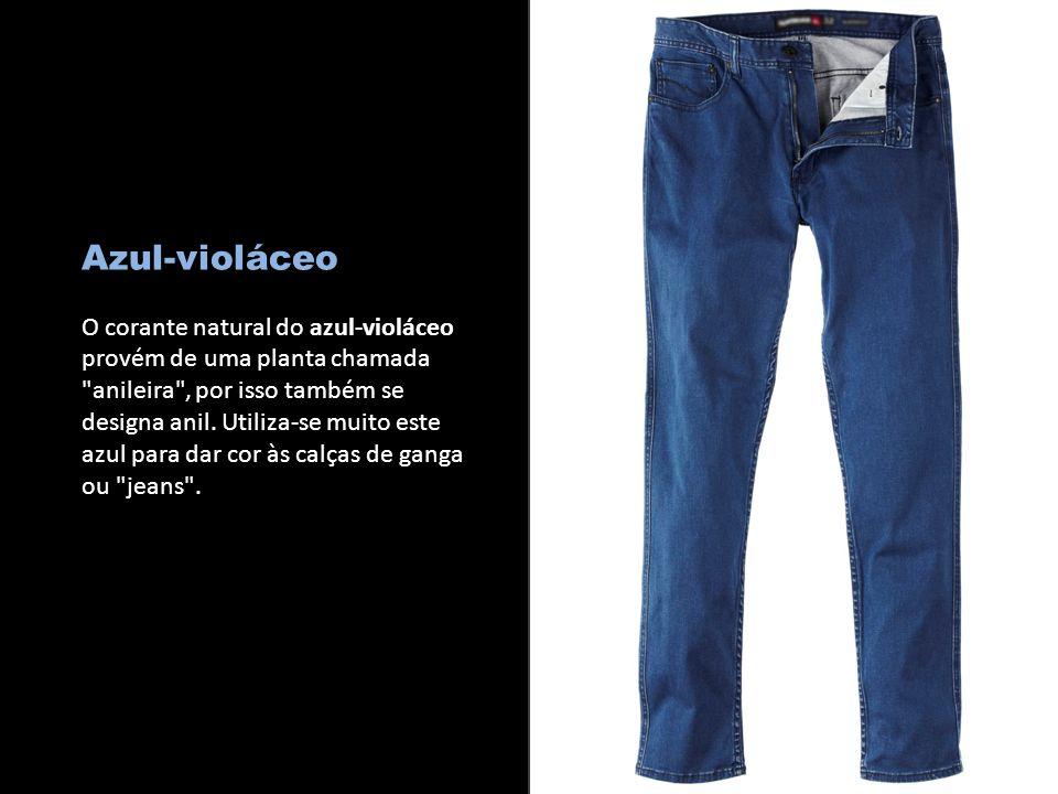 c Azul-violáceo O corante natural do azul-violáceo provém de uma planta chamada anileira , por isso também se designa anil.