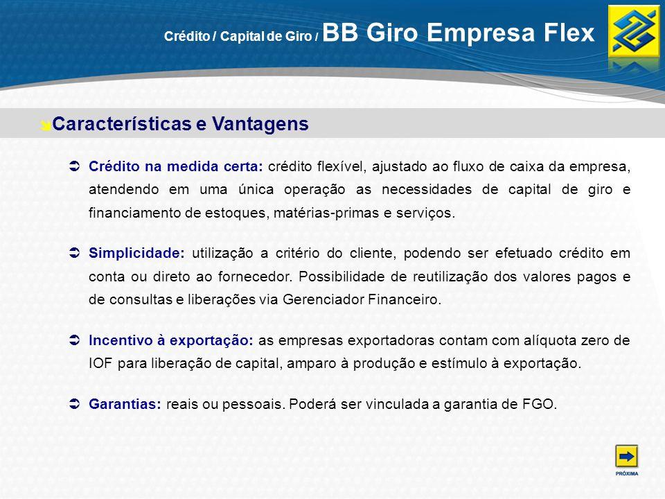 Público-alvo: microempresas ou empresas de pequeno porte jurídicas com faturamento bruto anual de até R$ 5 milhões Limites: de R$ 5 mil até R$ 200 mil.
