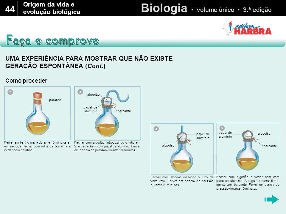 Biologia volume único 3.ª edição 44 Como proceder (Cont.) Faça uma tabela, como mostrada abaixo, para registrar suas observações.