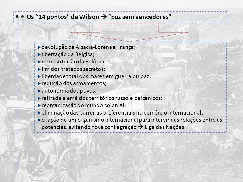 Terceira fase (1917-1918) - Em 1917, primeiro ano dessa nova fase, ocorreram dois fatos decisivos para o desfecho da guerra: a entrada dos Estados Uni