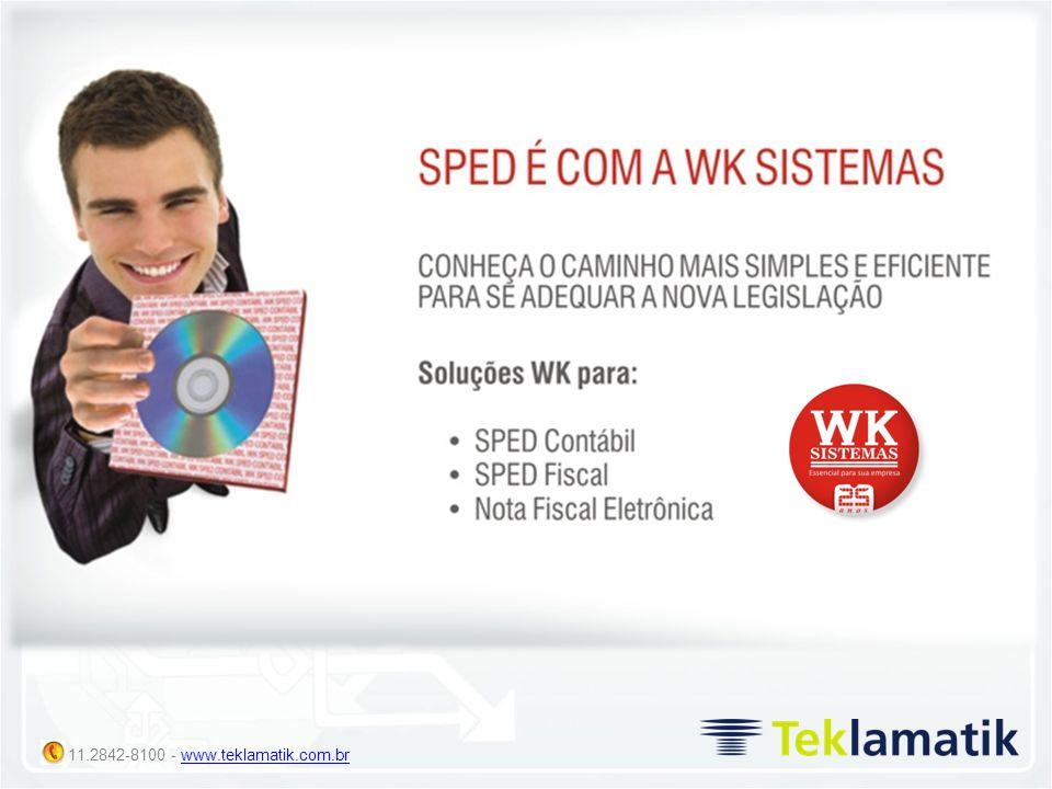11.2842-8100 - www.teklamatik.com.brwww.teklamatik.com.br Obrigatoriedade a partir de Janeiro de 2008 (entrega junho de 2009) para Empresas Lucro Real com acompanhamento tributário diferenciado (Portaria RFB 11.121/2007) e todas Empresas Lucros Real a partir de 2009.