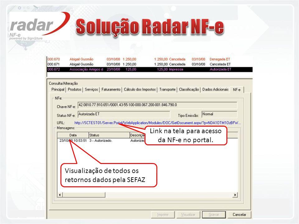 11.2842-8100 - www.teklamatik.com.brwww.teklamatik.com.br Visualização de todos os retornos dados pela SEFAZ Link na tela para acesso da NF-e no porta