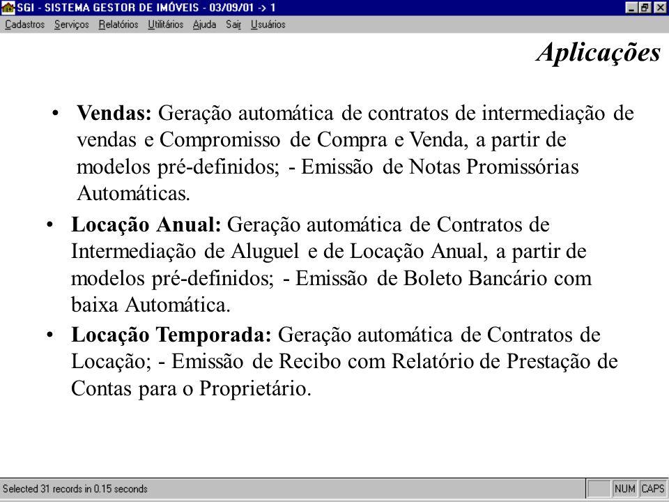 Aplicações Locação Anual: Geração automática de Contratos de Intermediação de Aluguel e de Locação Anual, a partir de modelos pré-definidos; - Emissão