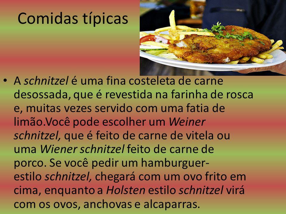 Comidas típicas A schnitzel é uma fina costeleta de carne desossada, que é revestida na farinha de rosca e, muitas vezes servido com uma fatia de limã