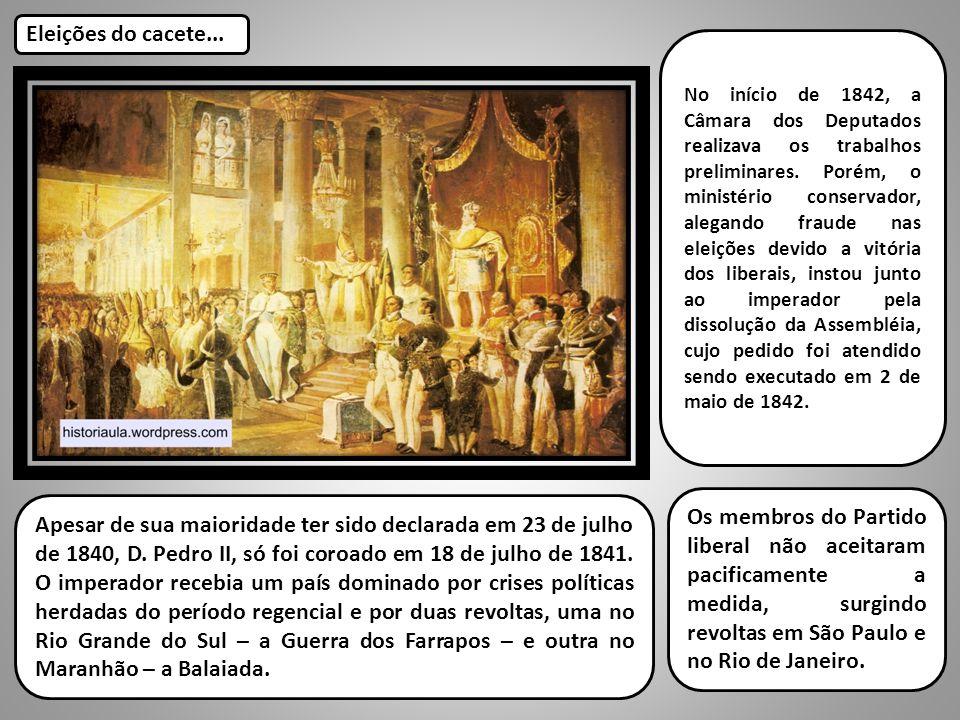 Apesar de sua maioridade ter sido declarada em 23 de julho de 1840, D. Pedro II, só foi coroado em 18 de julho de 1841. O imperador recebia um país do