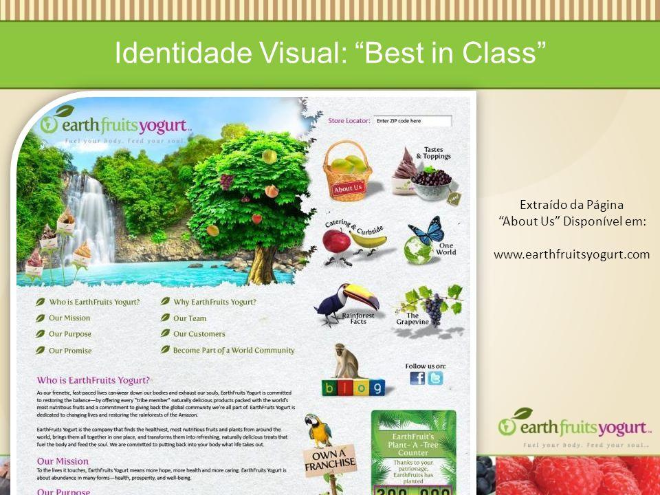 Identidade Visual: Best in Class Extraído da Página About Us Disponível em: www.earthfruitsyogurt.com