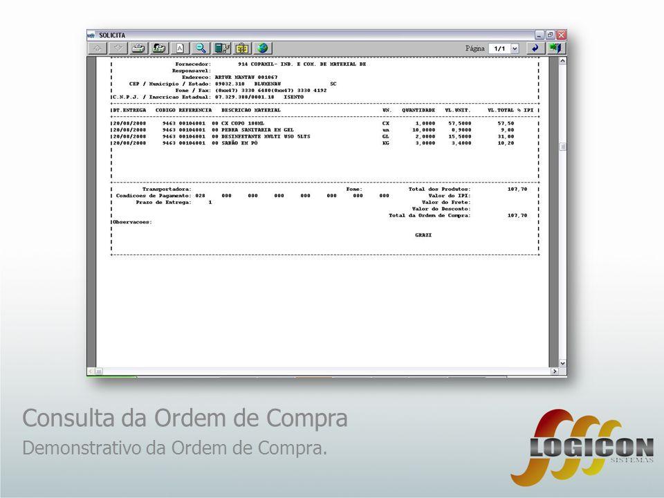 Consulta da Ordem de Compra Demonstrativo da Ordem de Compra.