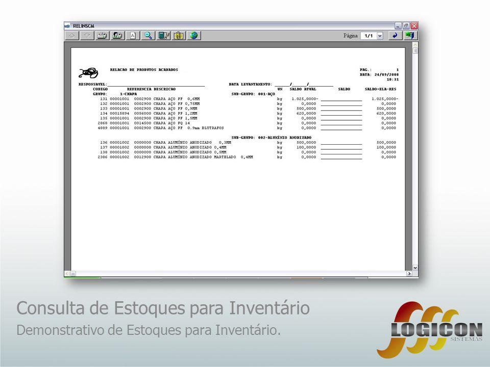 Consulta de Estoques para Inventário Demonstrativo de Estoques para Inventário.