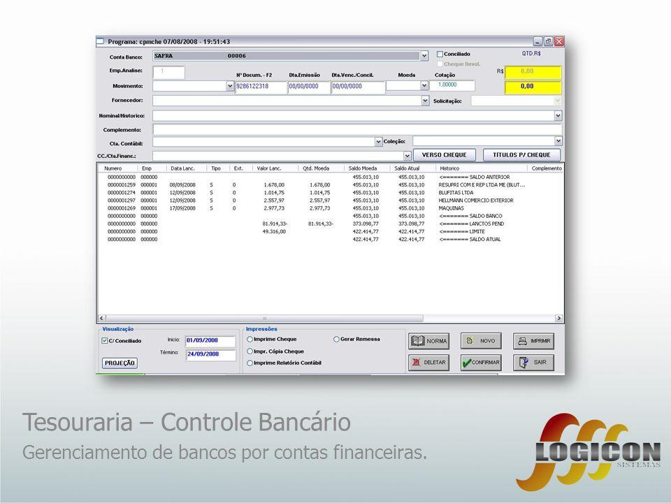 Tesouraria – Controle Bancário Gerenciamento de bancos por contas financeiras.