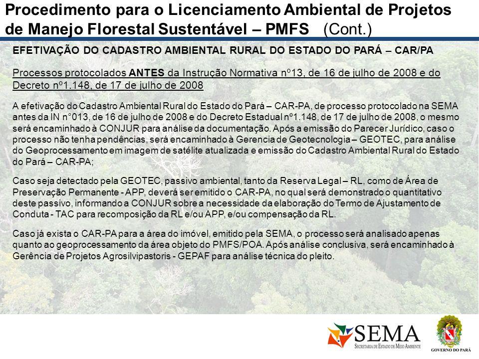 EFETIVAÇÃO DO CADASTRO AMBIENTAL RURAL DO ESTADO DO PARÁ – CAR/PA Processos protocolados ANTES da Instrução Normativa nº13, de 16 de julho de 2008 e d