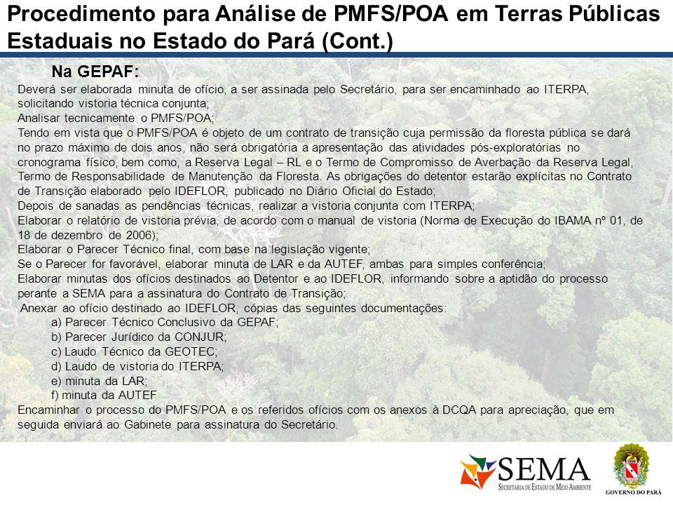 Na GEPAF: Deverá ser elaborada minuta de ofício, a ser assinada pelo Secretário, para ser encaminhado ao ITERPA, solicitando vistoria técnica conjunta