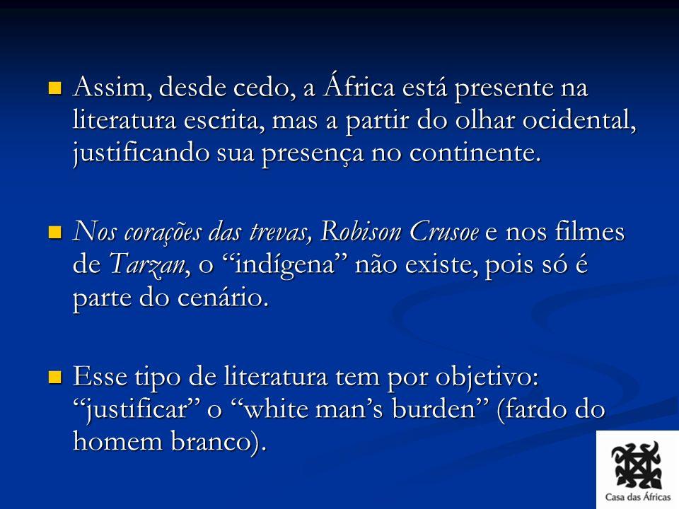 Crítica de Aimé Césaire Há uma falsa equação que diz: colonização é igual a civilização – A primeira grande mentira do ocidente.