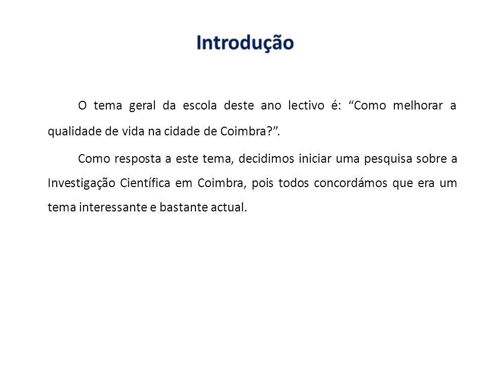 O tema geral da escola deste ano lectivo é: Como melhorar a qualidade de vida na cidade de Coimbra?. Como resposta a este tema, decidimos iniciar uma