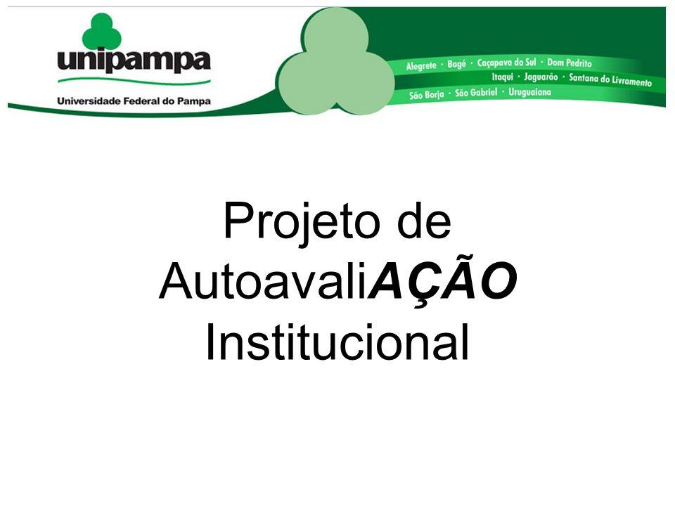 COMISSÃO PRÓPRIA DE AVALIAÇÃO (CPA) Projeto de AutoavaliAÇÃO Institucional
