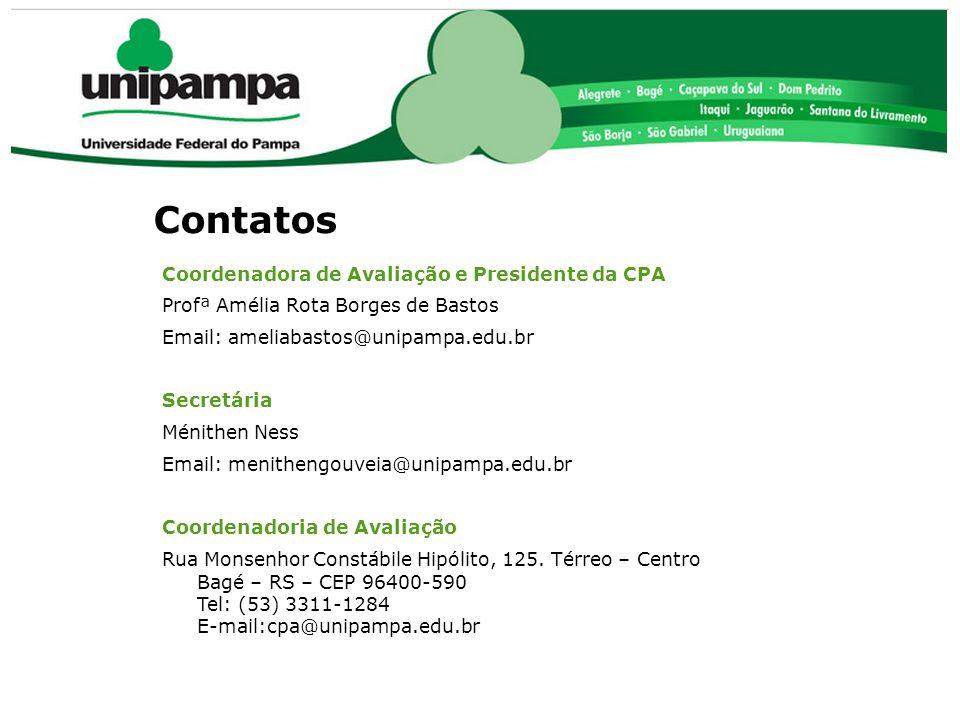 Contatos Coordenadora de Avaliação e Presidente da CPA Profª Amélia Rota Borges de Bastos Email: ameliabastos@unipampa.edu.br Secretária Ménithen Ness
