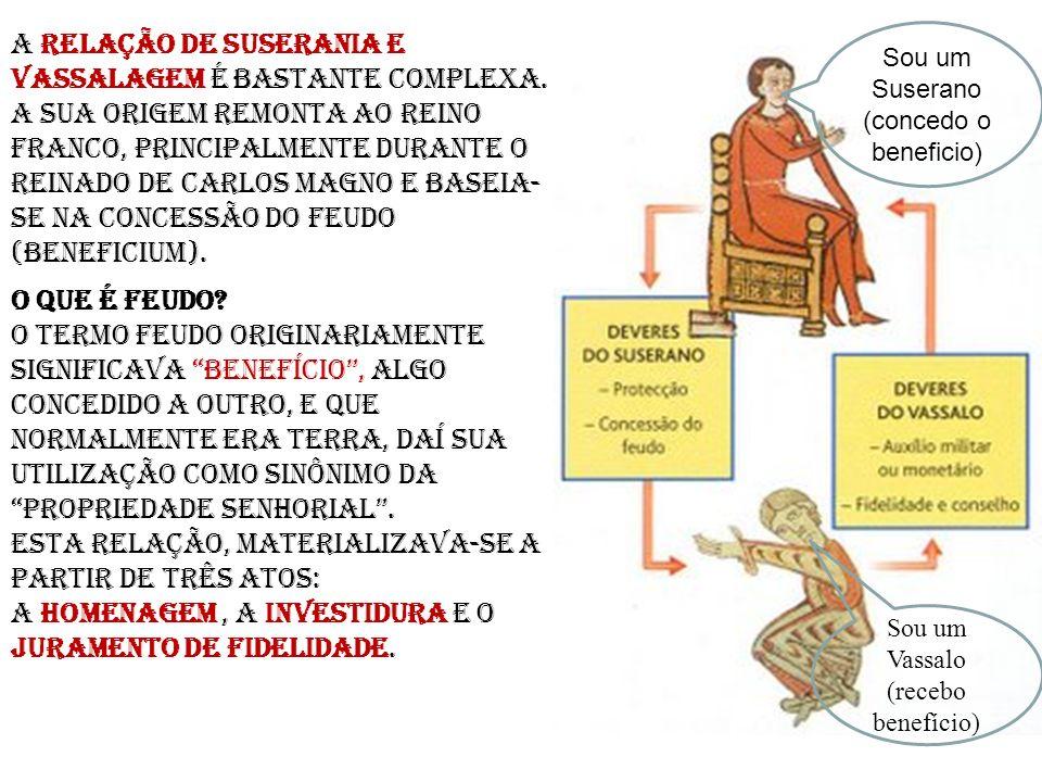 A relação de suserania e vassalagem é bastante complexa. A Sua origem remonta ao Reino Franco, principalmente durante o reinado de Carlos Magno e base