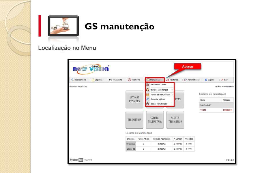 GS manutenção Localização no Menu Acesso