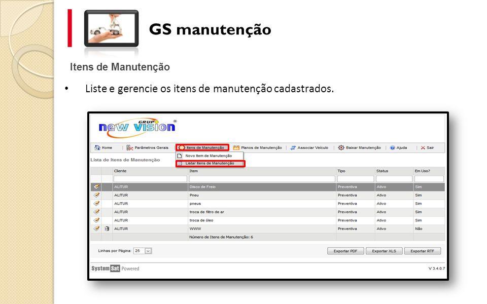 GS manutenção Tipos de Manutenção O sistema de manutenção possui conceitos de motivos da manutenção e a mesma é classificada por tipo.