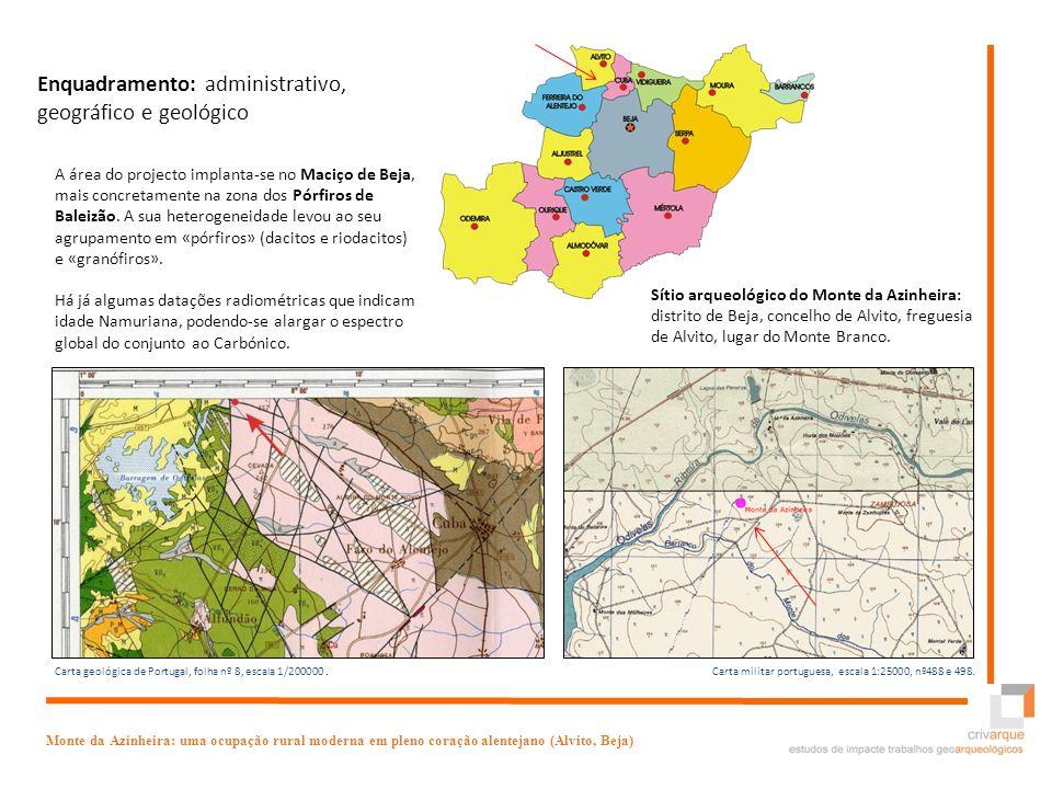 Sítio arqueológico do Monte da Azinheira: distrito de Beja, concelho de Alvito, freguesia de Alvito, lugar do Monte Branco. Monte da Azinheira: uma oc