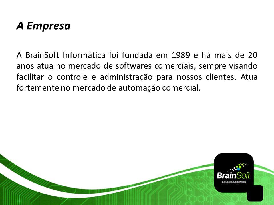 A Empresa A BrainSoft Informática foi fundada em 1989 e há mais de 20 anos atua no mercado de softwares comerciais, sempre visando facilitar o control