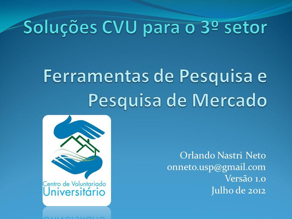 Orlando Nastri Neto onneto.usp@gmail.com Versão 1.0 Julho de 2012