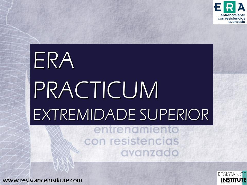 www.resistanceinstitute.com ERAPRACTICUM EXTREMIDADE SUPERIOR