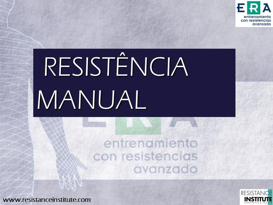www.resistanceinstitute.com RESISTÊNCIA MANUAL RESISTÊNCIA MANUAL