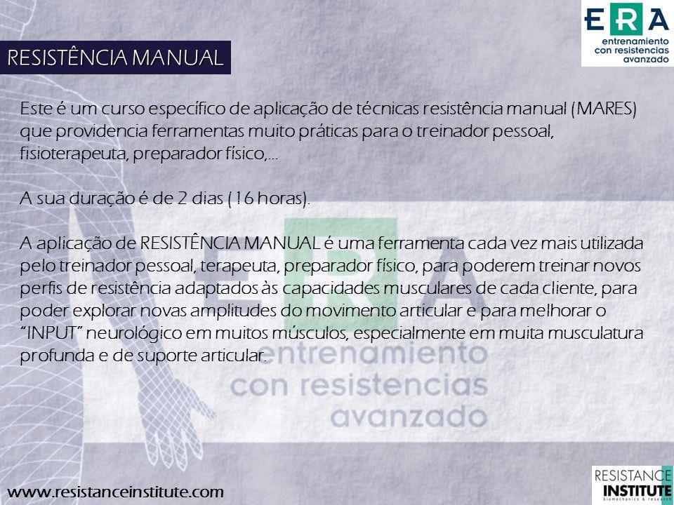 www.resistanceinstitute.com Este é um curso específico de aplicação de técnicas resistência manual (MARES) que providencia ferramentas muito práticas