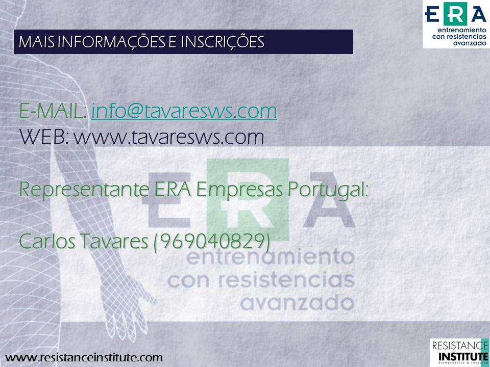 www.resistanceinstitute.com MAIS INFORMAÇÕES E INSCRIÇÕES E-MAIL: info@tavaresws.com info@tavaresws.com WEB: www.tavaresws.com Representante ERA Empre