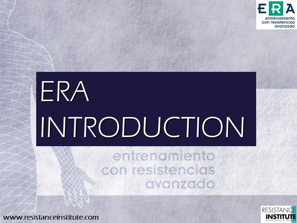 www.resistanceinstitute.com ERA INTRODUCTION