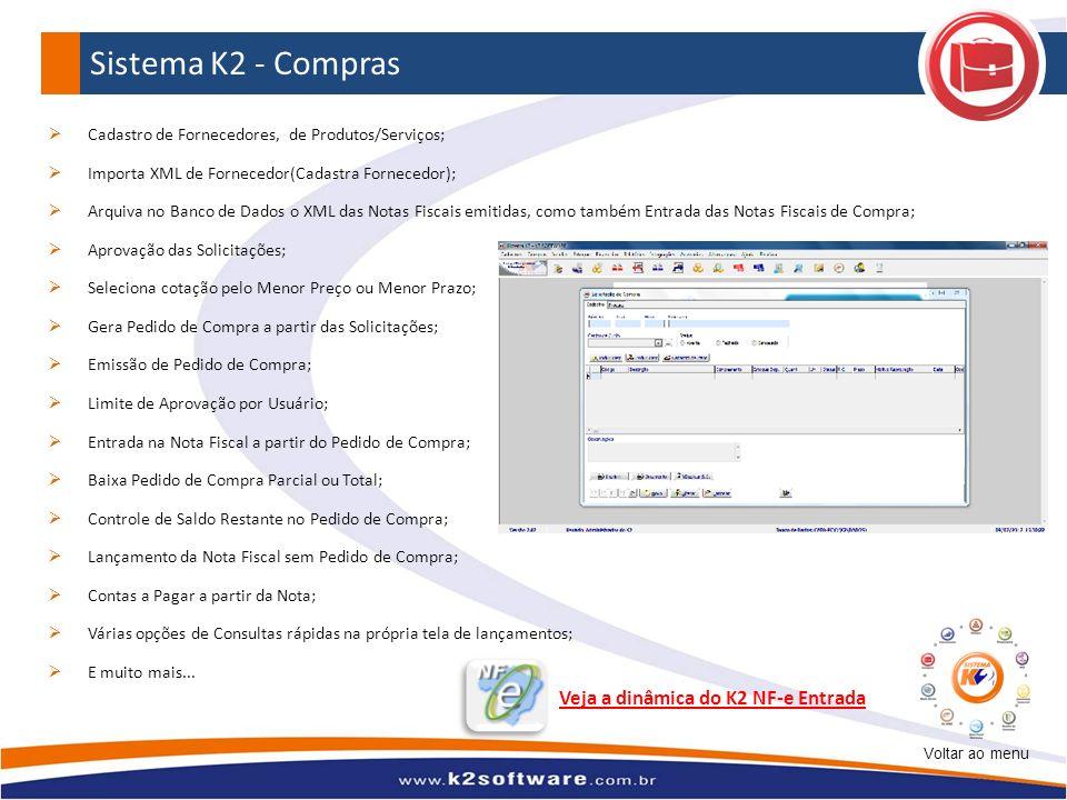 Sistema K2 - Compras Cadastro de Fornecedores, de Produtos/Serviços; Importa XML de Fornecedor(Cadastra Fornecedor); Arquiva no Banco de Dados o XML d