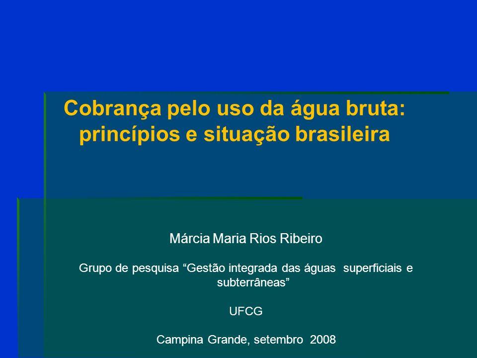 BACIA HIDROGRÁFICA DO PCJ Os mecanismos e os valores para a cobrança foram estabelecidos em 2005.