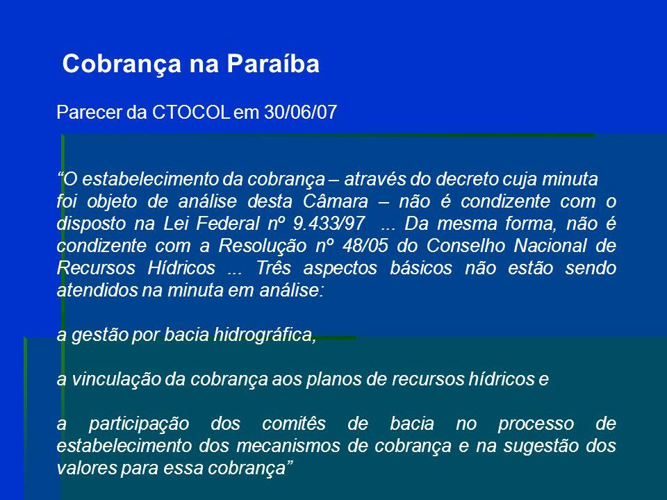 Cobrança na Paraíba Lei 8.042/06 (revogada) I – aquisição de equipamentos e instrumentos técnicos utilizados no monitoramento quantitativo e qualitati