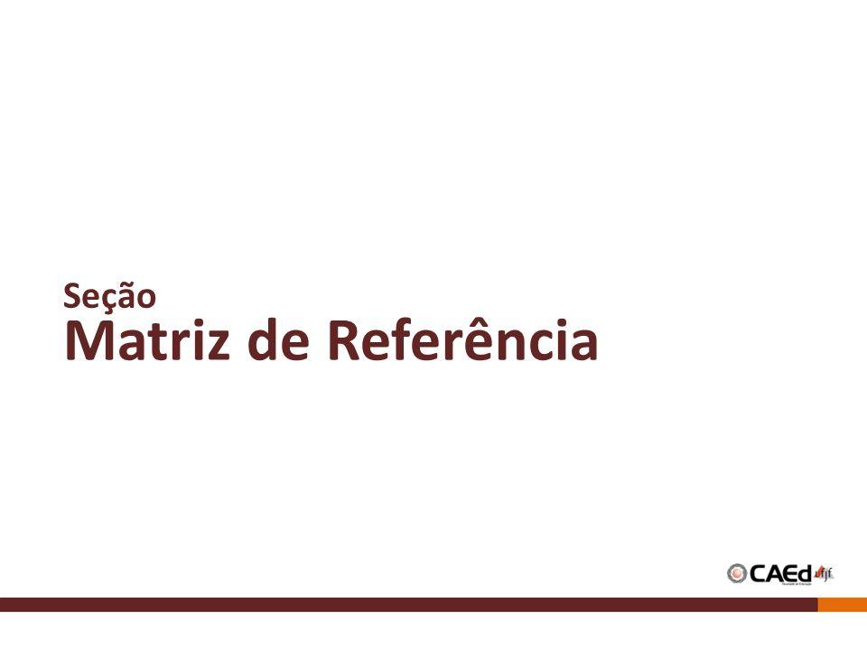Matriz de Referência Seção