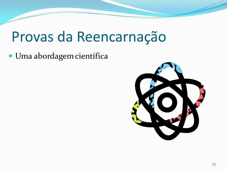20 de 14 Provas da Reencarnação Uma abordagem científica 20